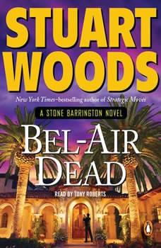 Bel-Air Dead, Stuart Woods