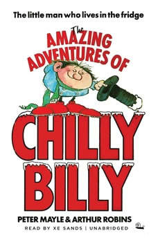 The Amazing Adventures of Chilly Billy, Peter Mayle