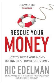 Rescue Your Money: Your Personal Investment Recovery Plan Your Personal Investment Recovery Plan, Ric Edelman