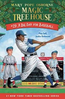 A Big Day for Baseball, Mary Pope Osborne