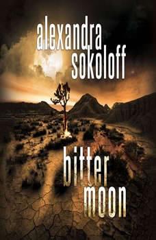 Bitter Moon, Alexandra Sokoloff
