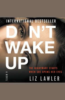Don't Wake Up: A Novel, Liz Lawler