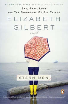 Stern Men, Elizabeth Gilbert