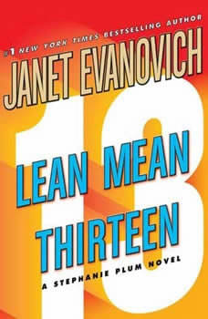 Lean Mean Thirteen, Janet Evanovich