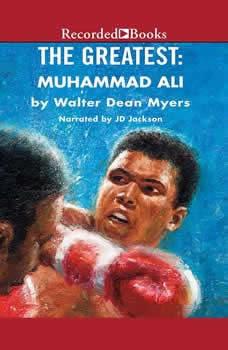 The Greatest: Muhammad Ali, Walter Dean Myers