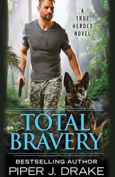 Total Bravery, Piper J. Drake