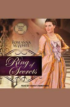 Ring of Secrets, Roseanna M. White