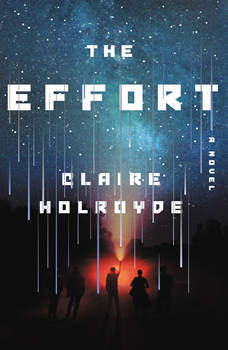 The Effort, Claire Holroyde