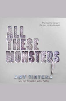All These Monsters, Amy Tintera