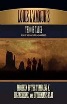 Louis LAmour's Trio of Tales, Louis LAmour