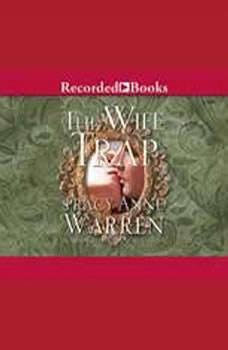 The Wife Trap, Tracy Anne Warren