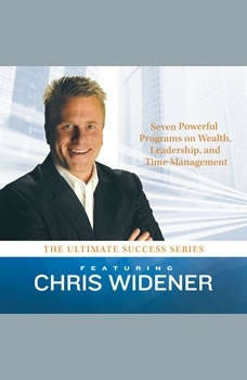 The Ultimate Success Series: 7 Powerful Programs on Wealth, Leadership, and Time Management, Made for Success