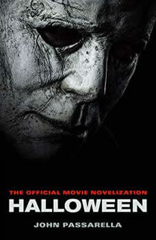 Halloween: The Official Movie Novelization, John Passarella