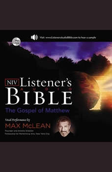 Listener's Audio Bible - New International Version, NIV: (01) Matthew: Vocal Performance by Max McLean, Max McLean