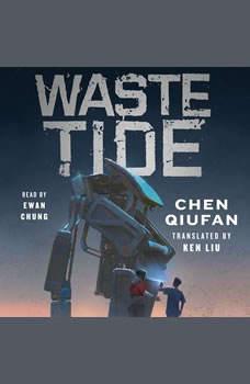 Waste Tide, Chen Qiufan