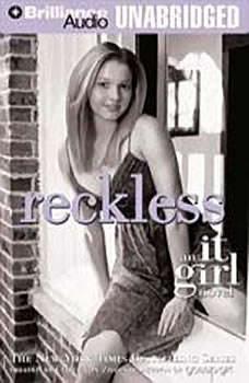 Reckless: An It Girl Novel An It Girl Novel, Cecily Von Ziegesar