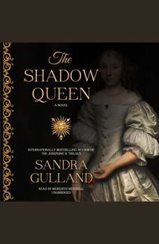 The Shadow Queen, Sandra Gulland