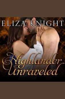 Highlander Unraveled, Eliza Knight