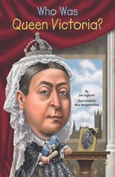 Who Was Queen Victoria?, Jim Gigliotti