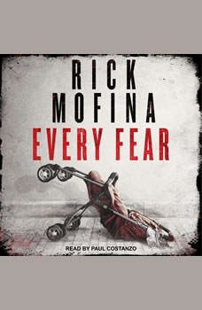 Every Fear, Rick Mofina