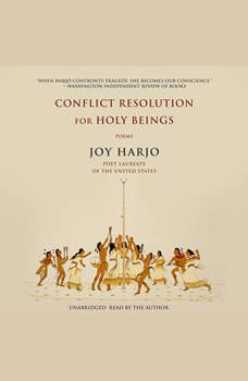 Conflict Resolution for Holy Beings: Poems, Joy Harjo