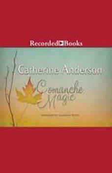 Comanche Magic, Catherine Anderson