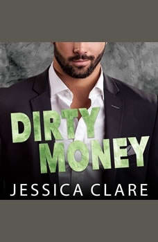Dirty Money, Jessica Clare