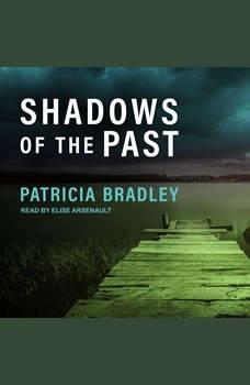Shadows of the Past, Patricia Bradley