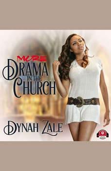 More Drama in the Church, Dynah Zale