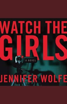 Watch the Girls, Jennifer Wolfe