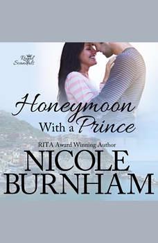 Honeymoon With a Prince, Nicole Burnham