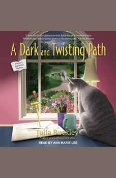 A Dark and Twisting Path, Julia Buckley