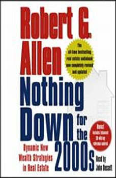 Nothing Down for the 2000s: Dynamic New Wealth Strategies in Real Estate, Robert G. Allen