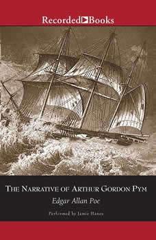 The Narrative of Arthur Gordon Pym of Nantucket, Edgar Allan Poe