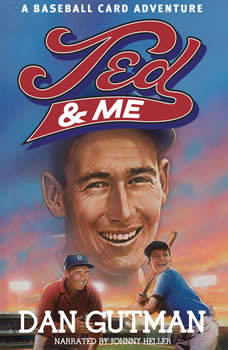 Ted and Me: A Baseball Card Adventure, Dan Gutman