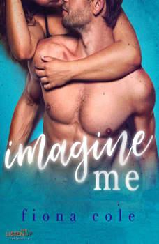 Imagine Me, Fiona Cole