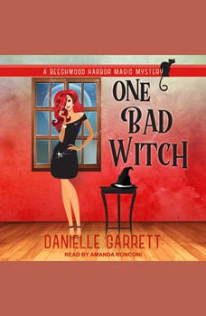 One Bad Witch, Danielle Garrett