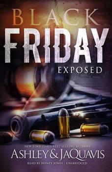 Black Friday: Exposed, Ashley & JaQuavis