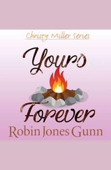 Yours Forever, Robin Jones Gunn