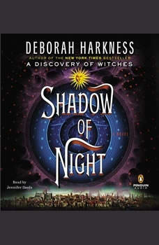 Shadow of Night, Deborah Harkness
