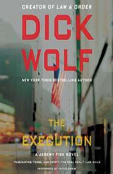 The Execution, Dick Wolf