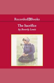 The Sacrifice, Beverly Lewis