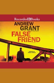 False Friend, Andrew Grant