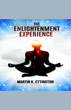 The Enlightenment Experience, Martin K. Ettington