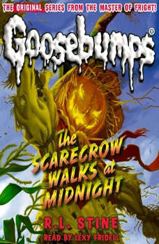 Classic Goosebumps: The Scarecrow Walks at Midnight, R.L. Stine