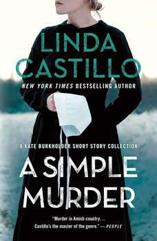 A Simple Murder: A Kate Burkholder Short Story Collection, Linda Castillo