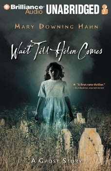 Wait Till Helen Comes: A Ghost Story, Mary Downing Hahn