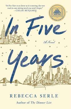 In Five Years: A Novel, Rebecca Serle