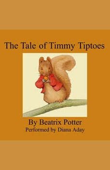 The Tale of Timmy Tiptoes, Beatrix Potter