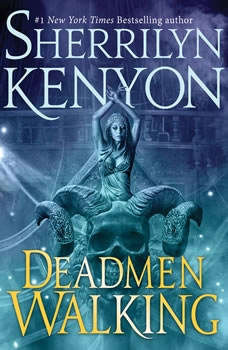 Deadmen Walking: A Deadman's Cross Novel, Sherrilyn Kenyon